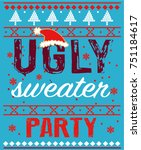 ugly sweater party | Shutterstock .eps vector #751184617