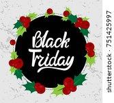 vector black friday... | Shutterstock .eps vector #751425997
