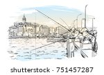 sketch of fishermen on galata... | Shutterstock .eps vector #751457287