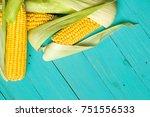 ripe yellow sweet corn cob on a ... | Shutterstock . vector #751556533