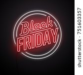 black friday background. neon... | Shutterstock .eps vector #751603357