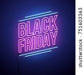 black friday background. neon... | Shutterstock .eps vector #751603363