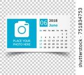 june 2018 calendar. calendar...   Shutterstock .eps vector #751834753