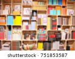 blurred library or bookshop... | Shutterstock . vector #751853587