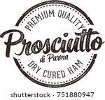 vintage prosciutto di parma dry ... | Shutterstock .eps vector #751880947