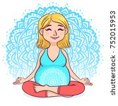 pregnant blond woman in lotus... | Shutterstock .eps vector #752015953