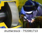 the abstract scene of welding... | Shutterstock . vector #752081713