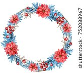 christmas wreath with flowers ... | Shutterstock . vector #752088967