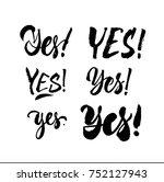 yes set. vector calligraphy...   Shutterstock .eps vector #752127943