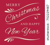 typography  merry christmas and ... | Shutterstock .eps vector #752229487