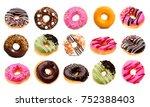 various doughnuts on white... | Shutterstock . vector #752388403