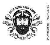 bearded rider. good rides good... | Shutterstock .eps vector #752403787