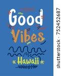 Hawaii Good Vibes T Shirt Prin...