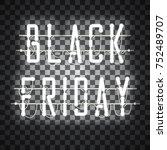 black friday white neon sign...   Shutterstock .eps vector #752489707