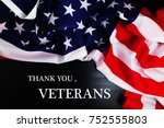 text thank you veterans and... | Shutterstock . vector #752555803