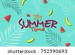 it's summer time vector... | Shutterstock .eps vector #752590693