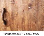rustic style door handle on...   Shutterstock . vector #752635927