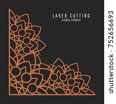 laser cutting corner. tapestry... | Shutterstock .eps vector #752656693
