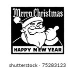 merry christmas   retro ad art... | Shutterstock .eps vector #75283123