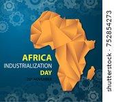 africa industrialization day... | Shutterstock .eps vector #752854273