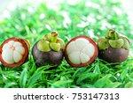 mangosteen fruit is placed on... | Shutterstock . vector #753147313