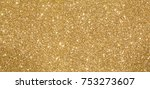 glittery shimmering background... | Shutterstock . vector #753273607