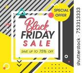 black friday sale banner.... | Shutterstock .eps vector #753313333