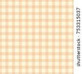 seamless pattern plaid texture...   Shutterstock .eps vector #753315037