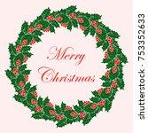christmas wreath. christmas.... | Shutterstock . vector #753352633