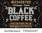 vintage font alphabet... | Shutterstock .eps vector #753424147