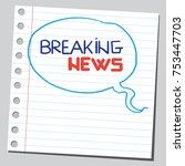 breaking news word phrase in... | Shutterstock .eps vector #753447703