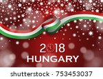 hungary new year 2018 national... | Shutterstock .eps vector #753453037