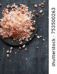 himalayan pink salt | Shutterstock . vector #753500263
