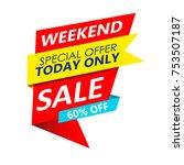 super sale  mega sale  weekend... | Shutterstock .eps vector #753507187