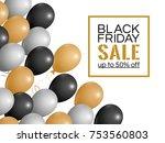 black friday sale inscription... | Shutterstock .eps vector #753560803