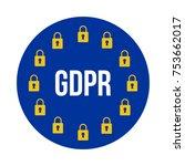 gdpr   general data protection... | Shutterstock .eps vector #753662017