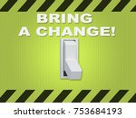 "Small photo of 3D illustration of ""BRING A CHANGE!"" title above an electric switch on yellow wall"