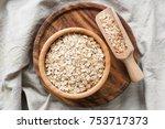 rolled oats  organic oat flakes ... | Shutterstock . vector #753717373