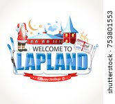 lapland lettering sights ... | Shutterstock .eps vector #753801553