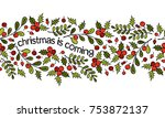 christmas border. christmas is... | Shutterstock .eps vector #753872137