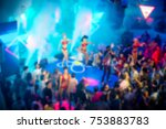 blurred for background. night... | Shutterstock . vector #753883783
