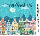 christmas city street. winter... | Shutterstock .eps vector #753907573