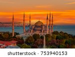 the blue mosque  sultanahmet  ... | Shutterstock . vector #753940153