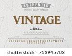font. alphabet. script.... | Shutterstock .eps vector #753945703