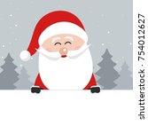 santa claus behind blank banner ... | Shutterstock .eps vector #754012627