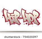 hip hop tag graffiti style...   Shutterstock .eps vector #754020397