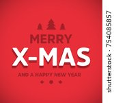 typographic christmas greeting... | Shutterstock .eps vector #754085857