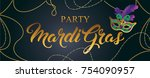 mardi gras mask  colorful... | Shutterstock .eps vector #754090957