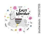 lazy monday lama vector... | Shutterstock .eps vector #754107553