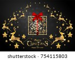 christmas greeting and new... | Shutterstock .eps vector #754115803
